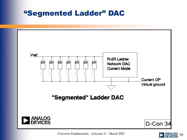 """Segmented Ladder"" DAC"