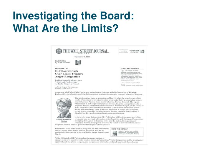 Investigating the Board: