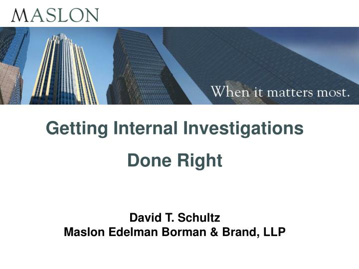 Getting Internal Investigations