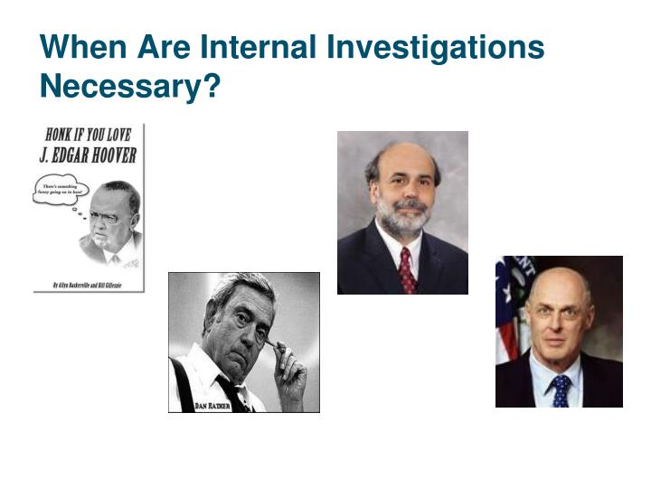 When Are Internal Investigations Necessary?