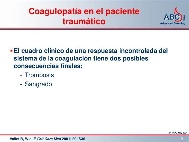 Coagulopatía en el paciente traumático