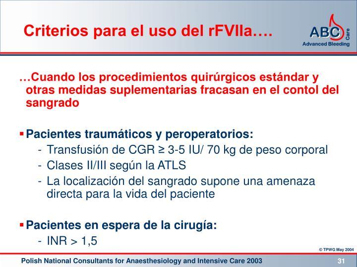 Criterios para el uso del rFVIIa….