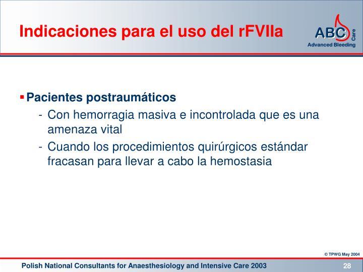 Indicaciones para el uso del rFVIIa