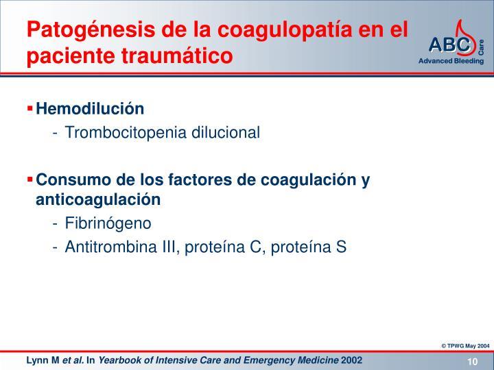 Patogénesis de la coagulopatía en el paciente traumático