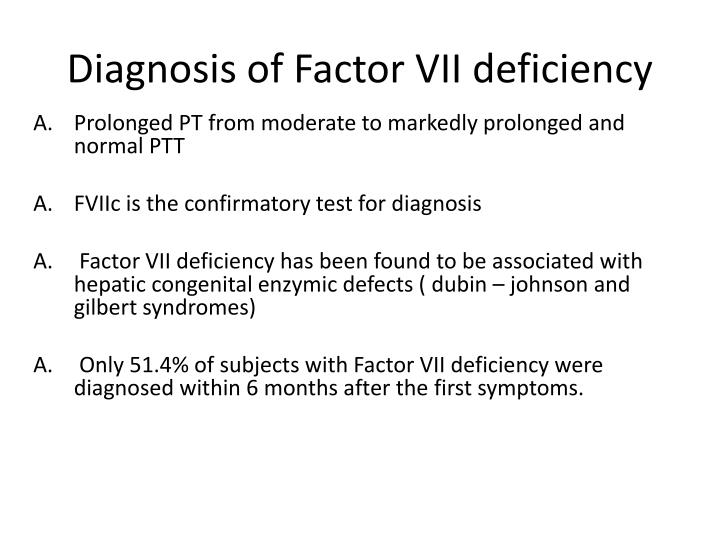 Diagnosis of Factor VII deficiency