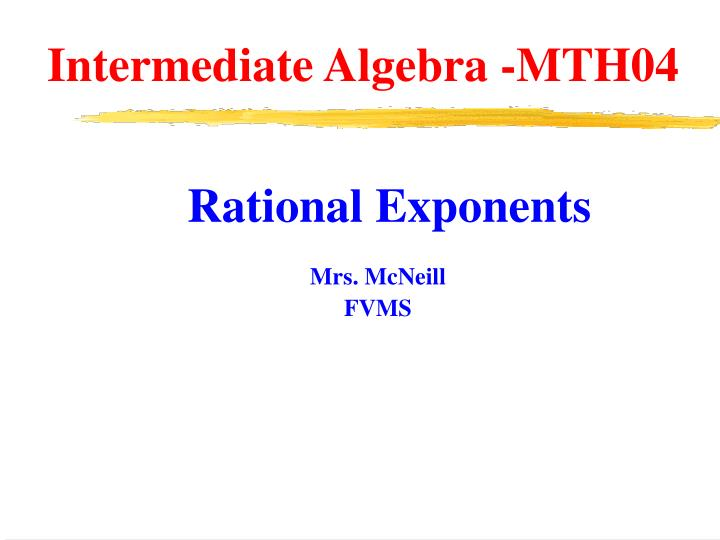 Intermediate Algebra -MTH04