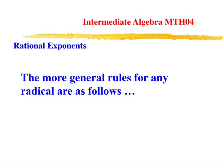 Intermediate Algebra MTH04