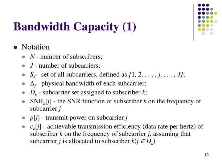 Bandwidth Capacity (1)