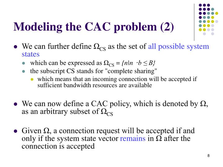 Modeling the CAC problem (2)