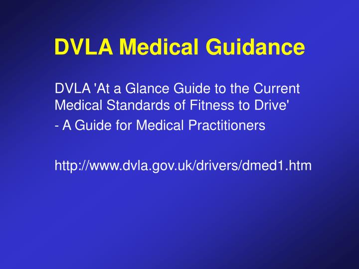 DVLA Medical Guidance