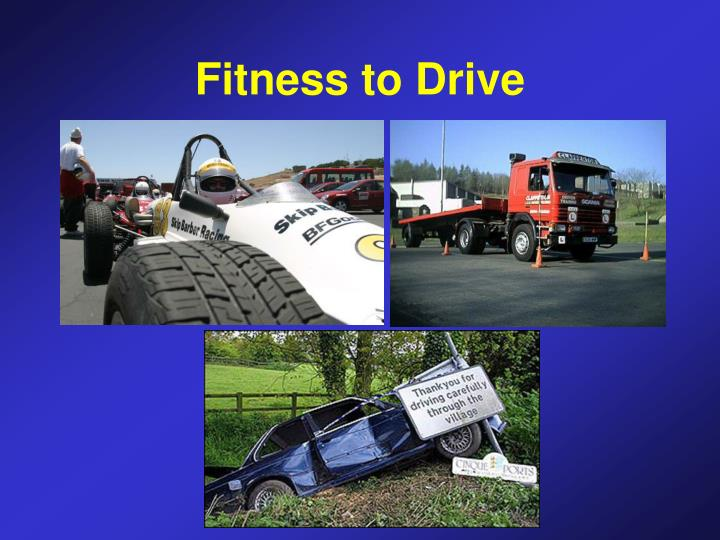 Fitness to Drive