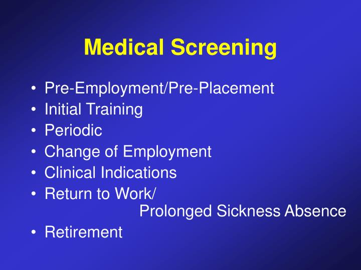 Medical Screening