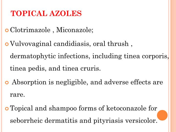 Topical Azoles