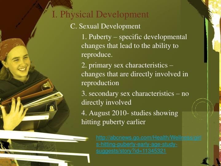I. Physical Development