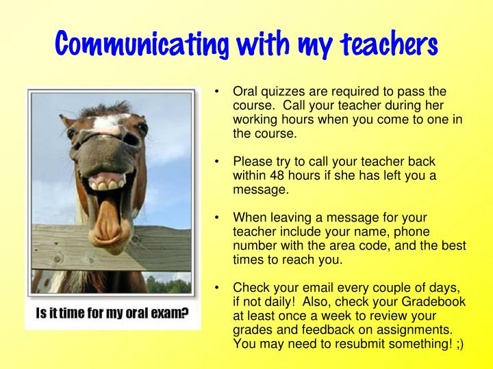 Communicating with my teachers
