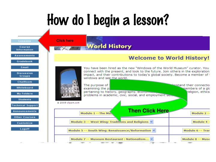 How do I begin a lesson?