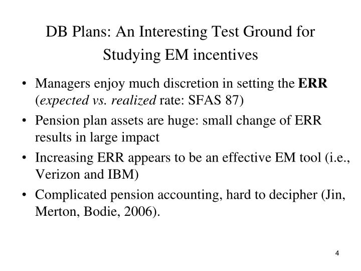 DB Plans: An Interesting Test Ground for Studying EM incentives