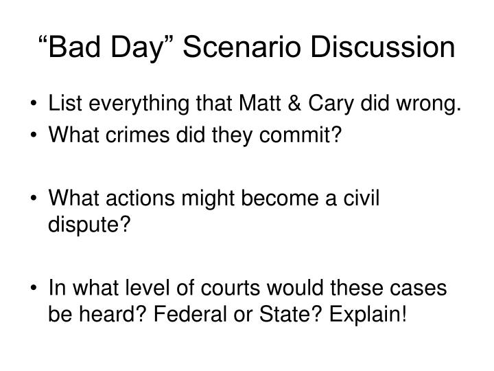 """Bad Day"" Scenario Discussion"