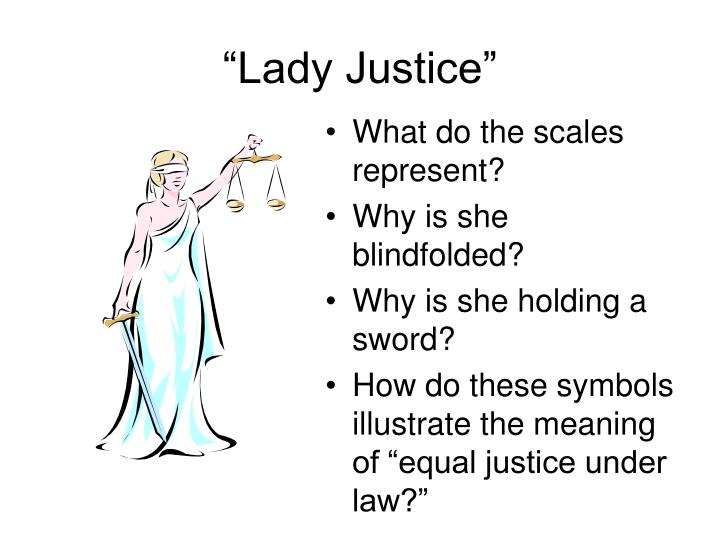 """Lady Justice"""