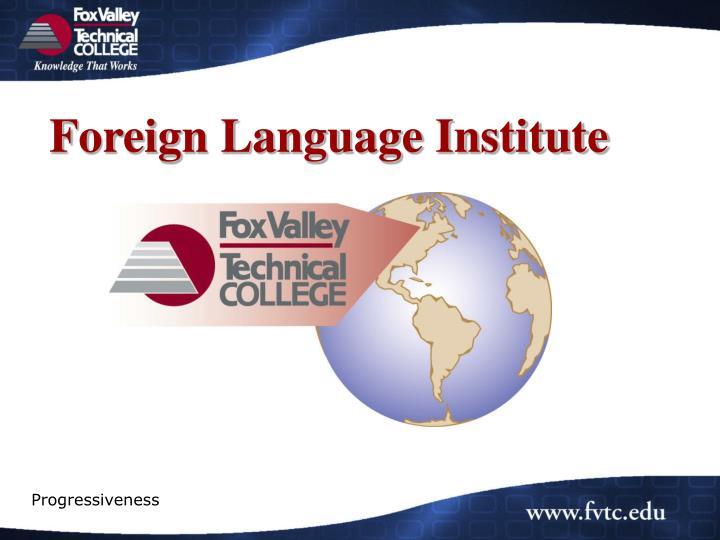 Foreign Language Institute