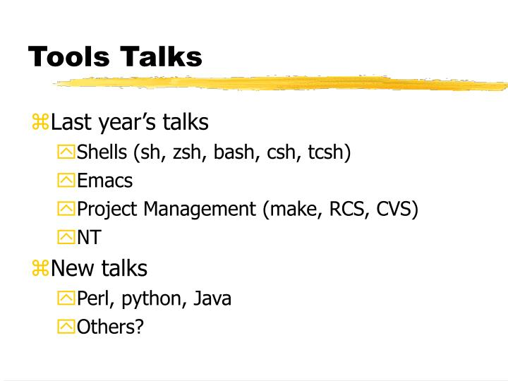 Tools Talks