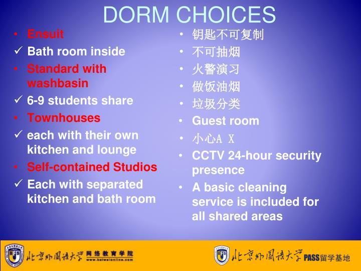 DORM CHOICES