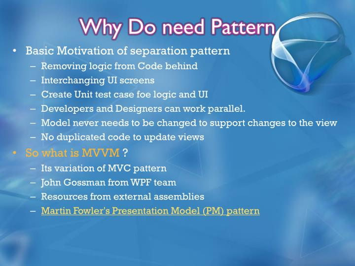 Why Do need Pattern