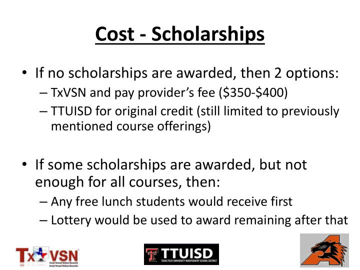 Cost - Scholarships