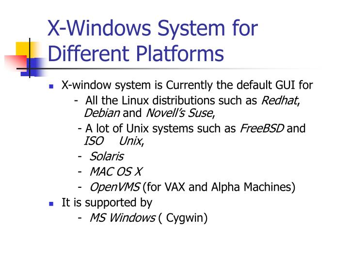 X-Windows System for Different Platforms
