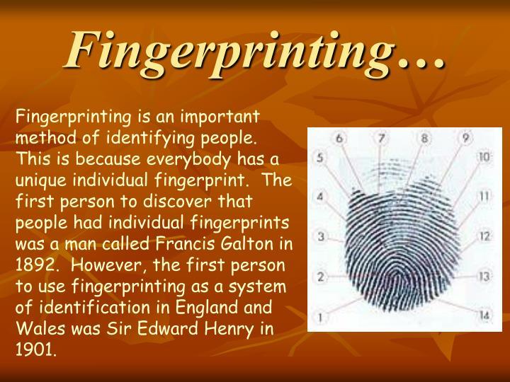 Fingerprinting…