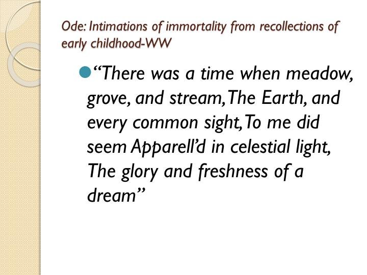 Ode: Intimations of immortality from recollections of early childhood-WW