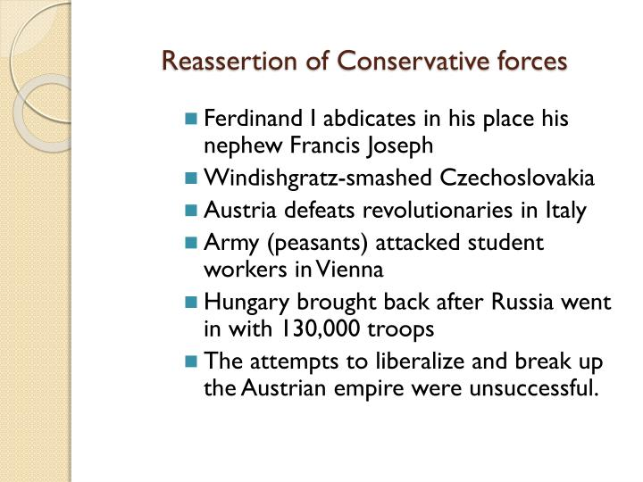 Reassertion of Conservative forces