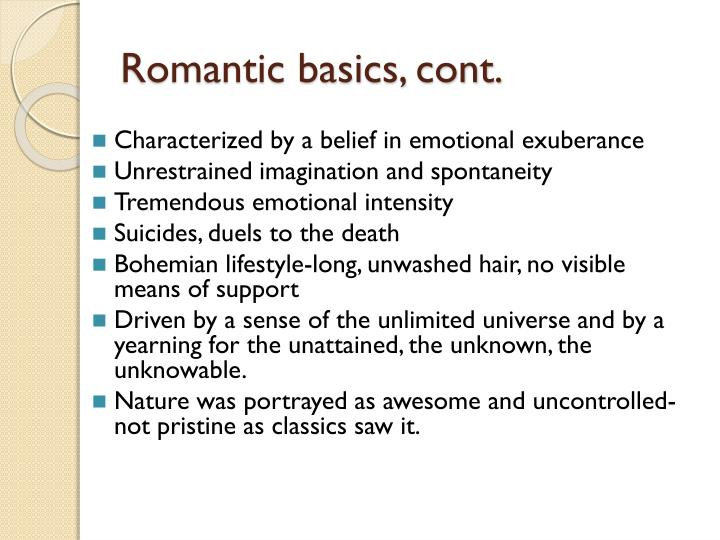 Romantic basics cont