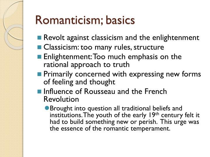 Romanticism; basics