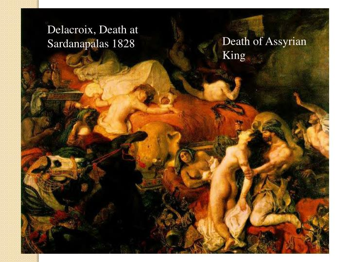 Delacroix, Death at Sardanapalas 1828