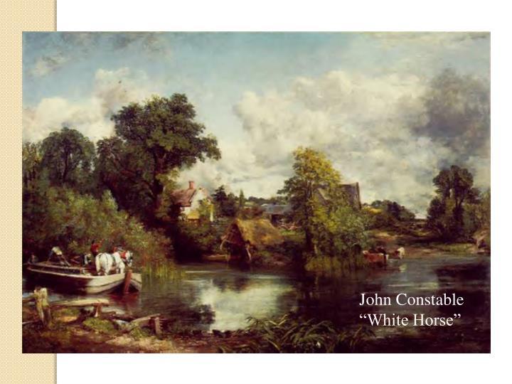 """John Constable """"White Horse"""""""