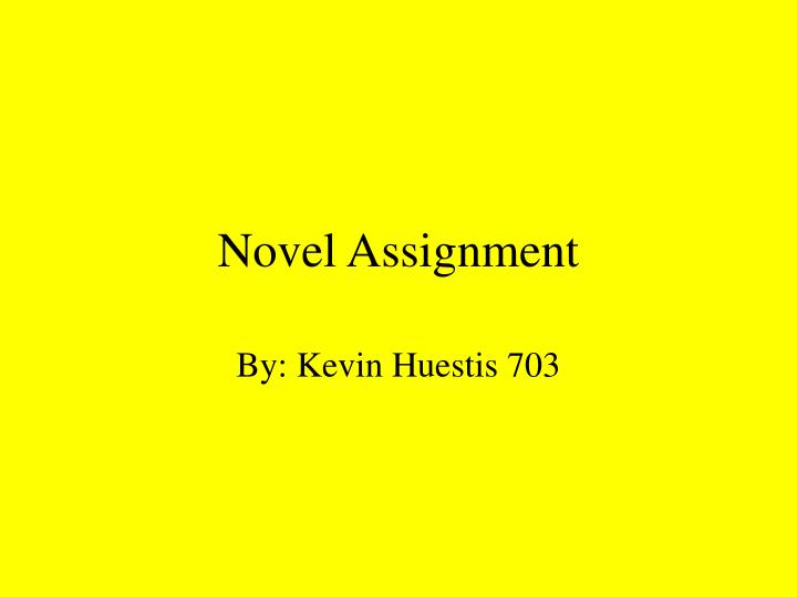 Novel assignment