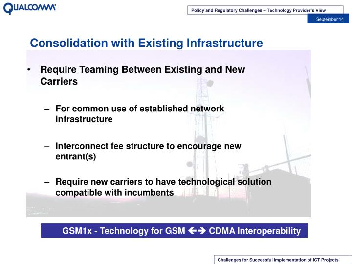 Consolidation with Existing Infrastructure