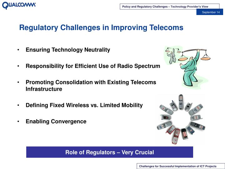Regulatory Challenges in Improving Telecoms