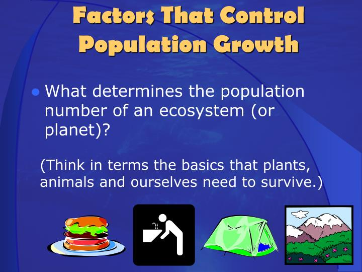 What determines the population number of an ecosystem (or planet)?