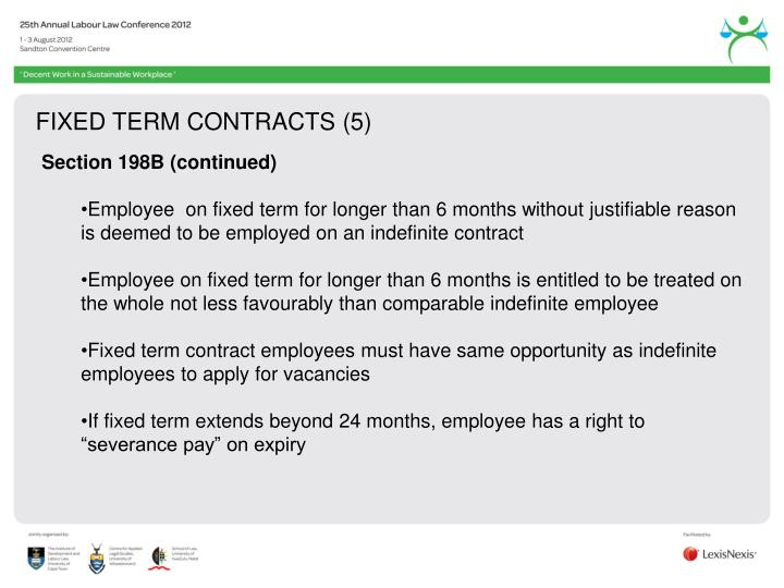FIXED TERM CONTRACTS (5)