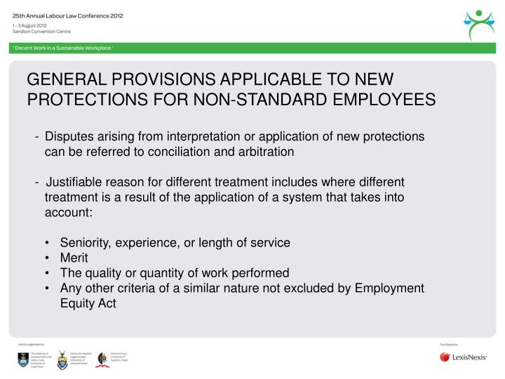 GENERAL PROVISIONS APPLICABLE TO NEW PROTECTIONS FOR NON-STANDARD EMPLOYEES