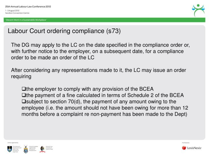 Labour Court ordering compliance (s73)