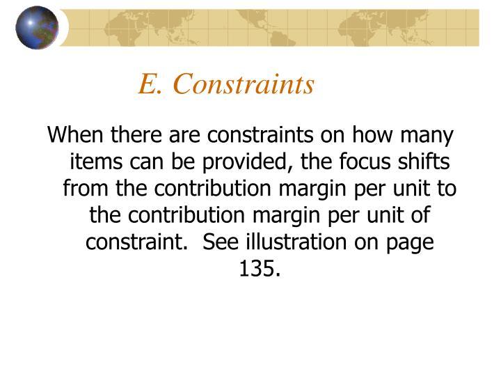E. Constraints