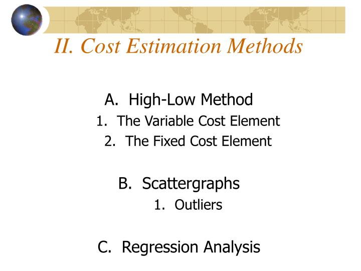 II. Cost Estimation Methods