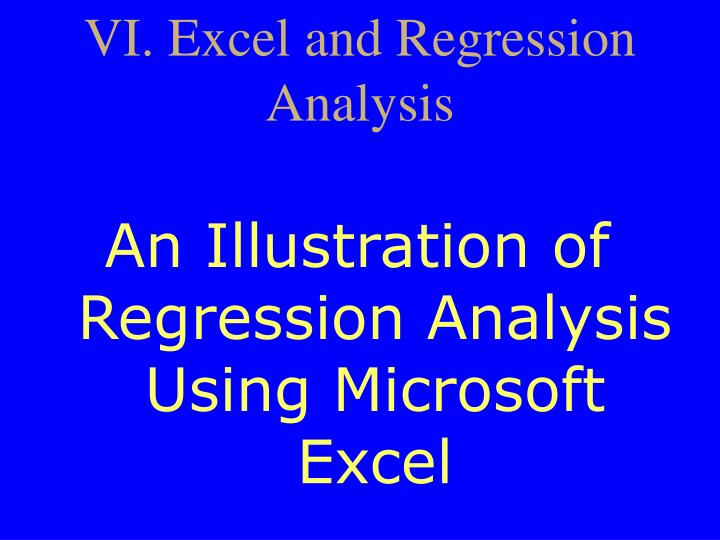 VI. Excel and Regression Analysis