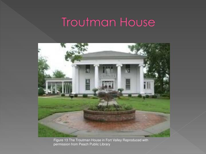 Troutman House