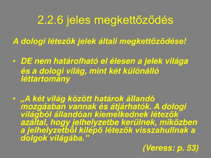 2.2.6 jeles megkettőződés