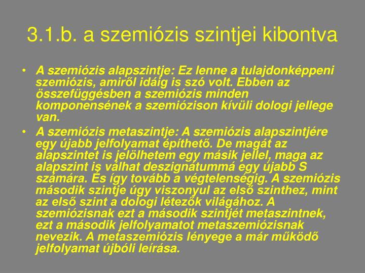 3.1.b. a szemiózis szintjei kibontva