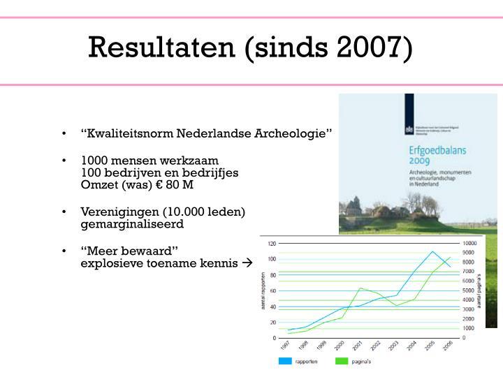 Resultaten (sinds 2007)